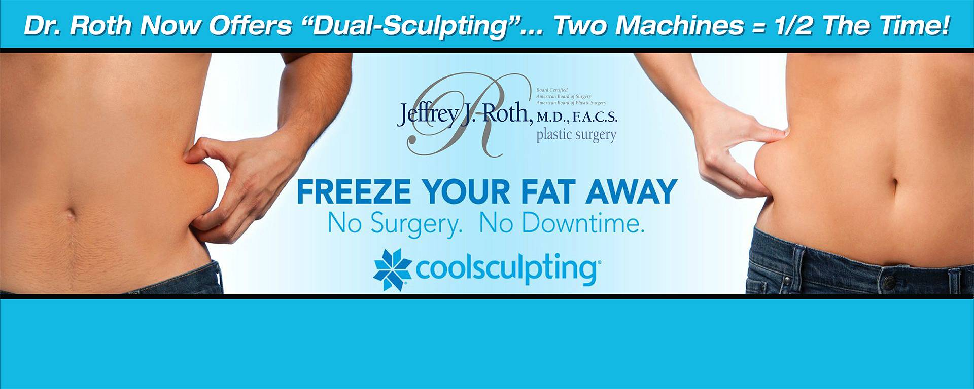 "You've probably heard the phrase ""Two Is Better Than One"" at some point in your life. Dr. Roth has set out to guarantee this statement rings true with the addition of a second CoolSculpting® machine, that's TWICE THE ICE!"