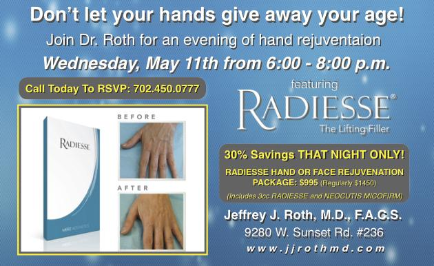 MAY 11th! Radiesse Hand Rejuvenation Night!