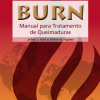 "Dr. Roth's ""Burn Unit Handbook (2nd ed.)"" is now available in Portuguese!"
