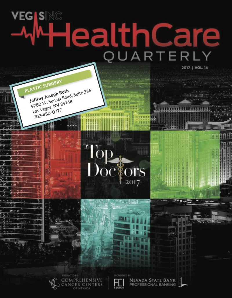 "Dr. Roth Again Selected as a ""Top Doctor"" in Las Vegas Sun's VegasInc HealthCare Quarterly, 6/2017!"