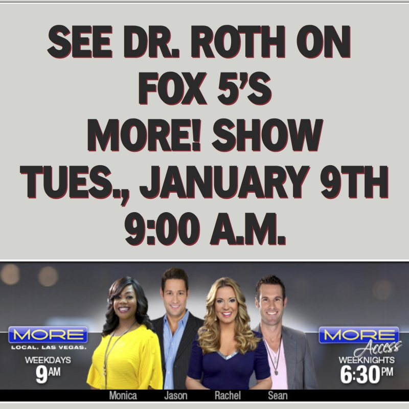 Dr. Roth on MORE SHOW! 1/9/18.