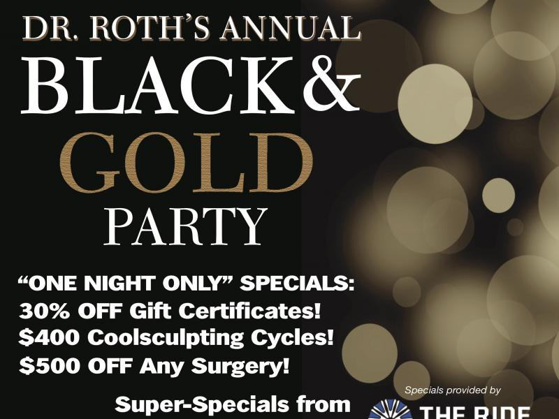 Dr. Roth's Annual Black & Gold Party!