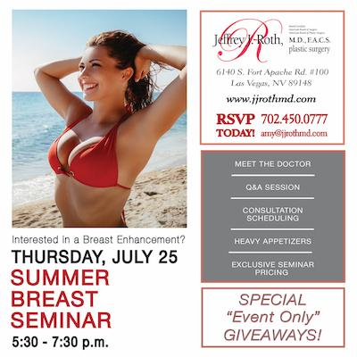 JULY 25th!! Join us at Dr. Roth's Summer Breast Seminar!